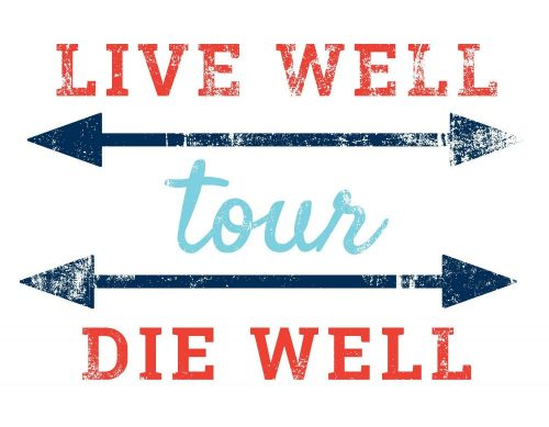 Cornerstone VNA Brings the Live Well Die Well Tour to Rochester
